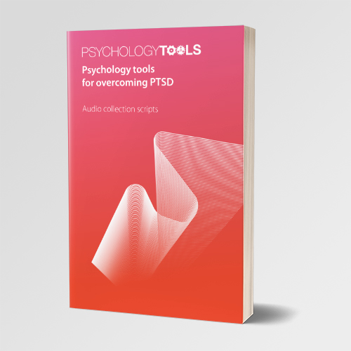 Psychology Tools for Overcoming PTSD Audio Collection Scripts