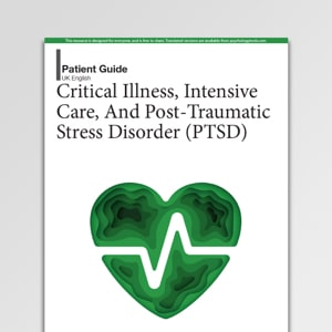 Critical Illness, Intensive Care, And PTSD