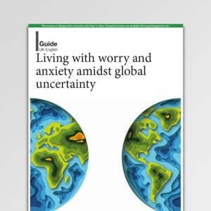 Coronavirus - Living with worry and anxiety amidst global uncertainty