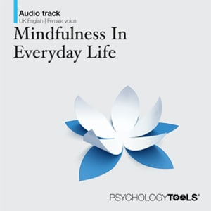 Mindfulness In Everyday Life - Mindfulness Exercise