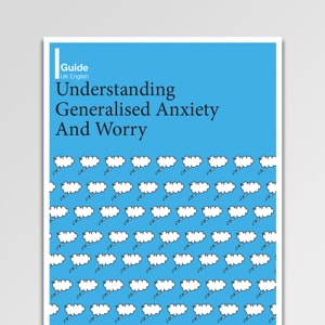 Understanding Generalized Anxiety And Worry