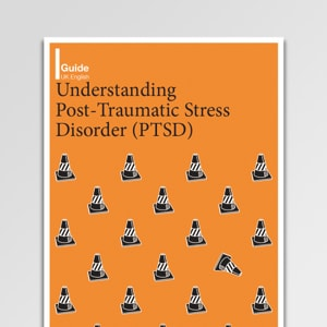 Understanding Post-Traumatic Stress Disorder (PTSD)